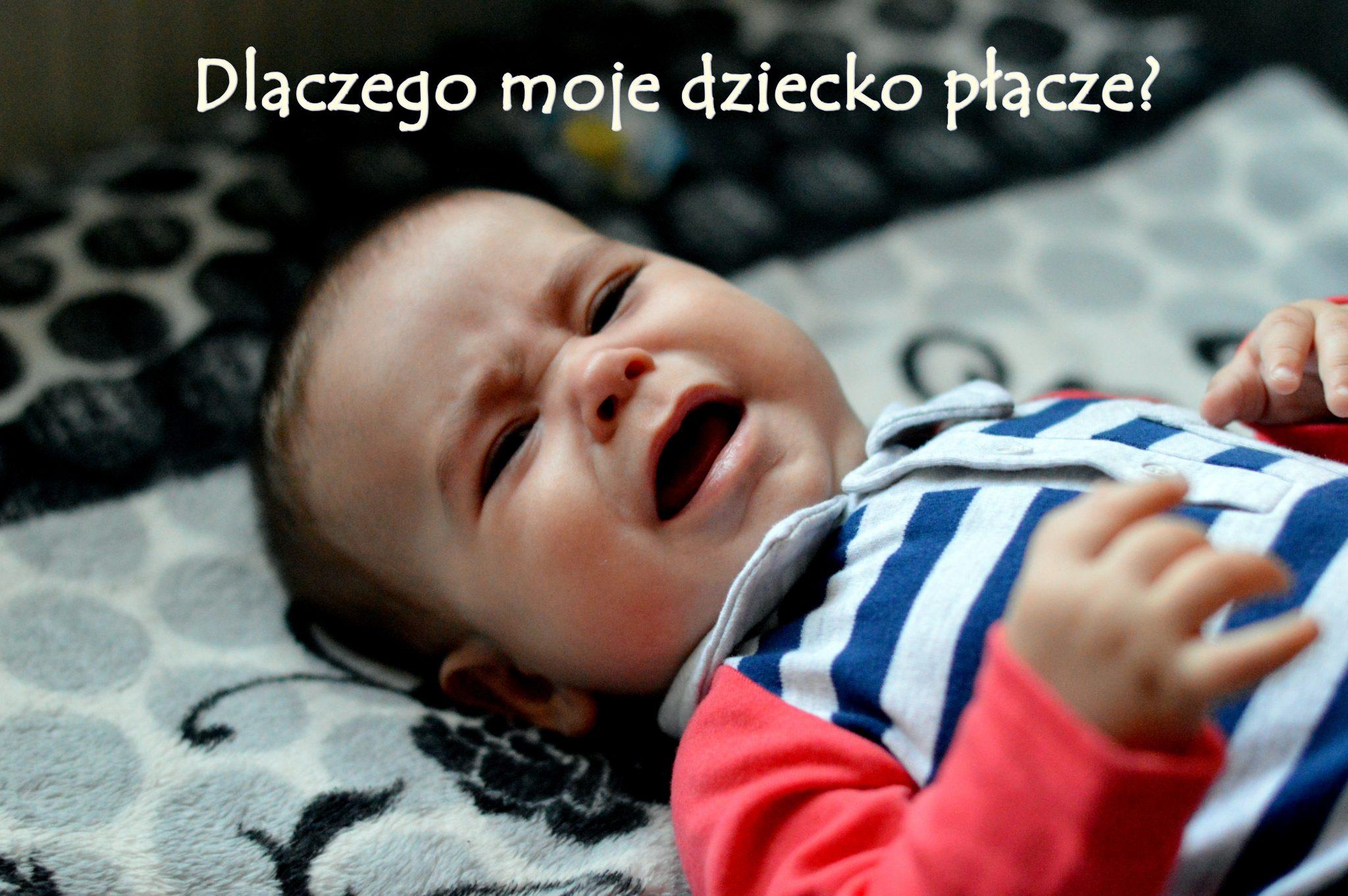 dlaczego niemowle płacze